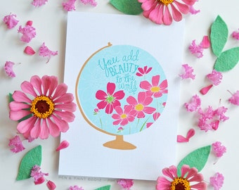 Mother's Day Gift, Nursery Art, Girls Room You add beauty to the world. Quote, Floral, Teacher gift, Illustration, Inspiring Quote, Print