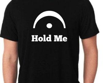 "Music Shirt ""Hold Me"""
