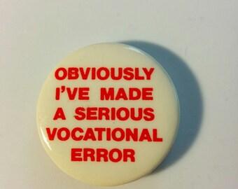 1980s joke button employment boho Clerks Kevin Smith badge pin uniform