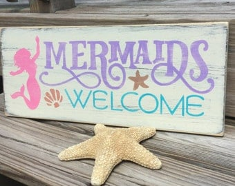 Mermaids Welcome Sign Nusery and Beach Cottage Decor