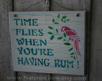 Time Flies When You're Having Rum - Wooden Bar Sign - Funny Drinking Sign - Funny Kitchen Sign - Funny Bar Decor