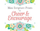 Printable Mini SCRIPTURE PRINTS to Cheer & Encourage! - Digital File Instant Download - floral, coral, turquoise, mint, teal