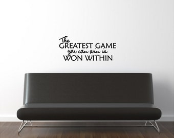 The Greatest Game You Can Win Sports Inspirational Wall Quotes Sayings Words Lettering Removable Inspiring Wall Decal