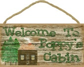 """Welcome to Poppy's Cabin Rustic  5""""x10"""" Grandfather Sign"""