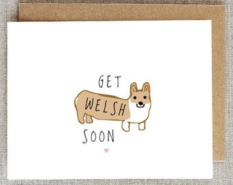 Get Welsh Soon card, corgie card, welsh corgi, get well soon, thinking about you, DIGITAL DOWNLOAD