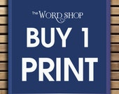 Buy Any (1) ART Print (Any Size, Design and Color Scheme) TheWordShop Prints