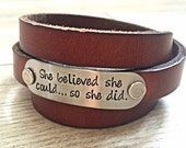 She Believed She Could So She Did - Quote. Handstamped Leather Bracelet. Hand Stamped Wrap Bracelet.
