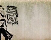 Banksy Art Print  - Stop Asking for Permission - Multiple Paper Sizes