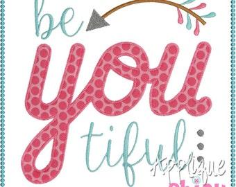 BeYoutiful Applique Design Be You tiful Be-you-tiful