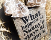 Nanny Sign Gift, What Happens at Nanny's , Burlap Sign , Wood Block , Signs , Plaque App  8x8 IN Meme Nana Gigi Mama ,Mother's Day Gift
