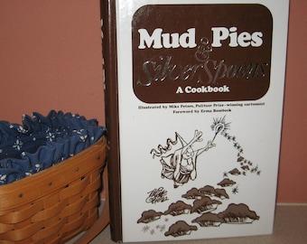 Mud Pies & Silver Spoons Hardback Cookbook Erma Bombeck Illustrated Mike Peters Prize Winning Cartoonist Hardback 338 Pages