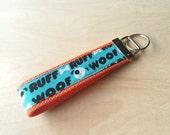 Fabric wristlet keychain, key fob - Woof Ruff