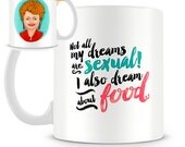 The Golden Girls - Blanche Devereaux's Sexual Dreams Mug