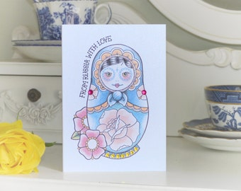 From Russia with Love Russian Doll tattoo handmade Valentine's Day card