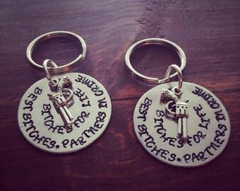 Aluminum Best Bitches Partners in Crime Bitches For Life Key Chains Set of TWO