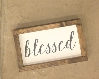"Ready to ship * 11.5 x 7 ""blessed"" sign"