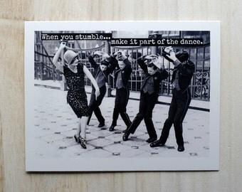 Blank Greeting Card - #59 - When You Stumble.....