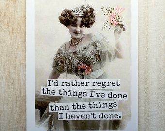 Card #287 - I'd Rather Regret The Things I've Done Than The Things I Haven't Done