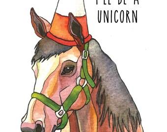 PRINT - Someday I'll Be a Unicorn