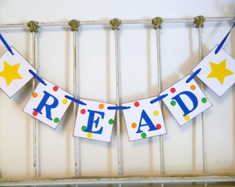 Back to School Decorations - Read Banner - Teachers Gift - Classroom Decorations - Babys Library Decoration