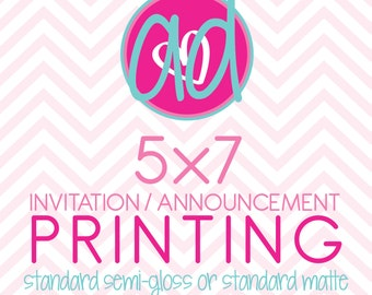 Printing - 5x7 (STANDARD) Invitations / Announcements - STANDARD Semi-Gloss or Matte