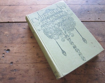 Embroidery Books Embroidery or the Craft of the Needle by W G Paulson Townsend 1907