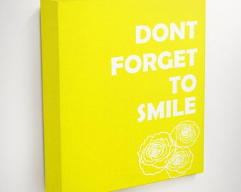 Smile Art, Flower Canvas Art, Happy Quote, Yellow Wall Art, Motivational Quotes, Inspirational Quote Wall Art, Canvas Quote, Hanging Canvas