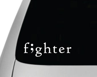 Fighter Semicolon Car Vinyl Decal, Removable, Semi colon Sticker, Car Decal, Semicolon car sticker, Semicolon, Awareness