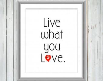 Love Quote Inspirational Motivational Print, Wall Art, Wall Decor, College Dorm Decor, Typography Print, Minimalist Home Decor, 3 Sizes