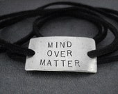 MIND OVER MATTER Wrap Bracelet  - Inspirational Jewelry - Nickel Silver Pendant on 3 feet of Micro Fiber Suede - Motivation Jewelry - Shoe