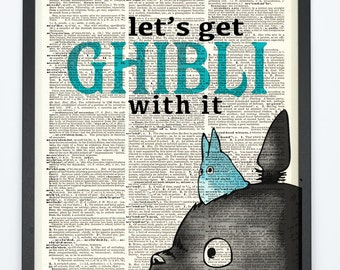 Let's Get Ghibli With It Original Studio Ghibli Inspired Print  on an Antique Unframed Upcycled Book Page