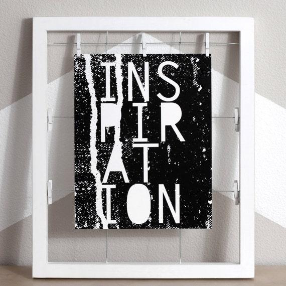 Inspiration Art Print, Motivational art, Inspiring Wall Art, Inspiring art, Inspirational Wall Art, Black and White Art, Edgy wall art