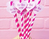 25 For Like Ever Paper Straws With Hearts
