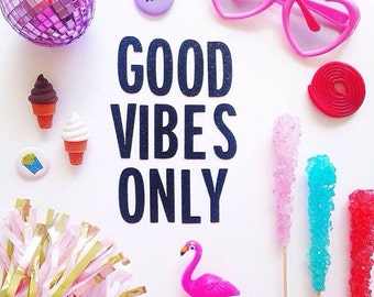 Good Vibes Only Glitter Garland
