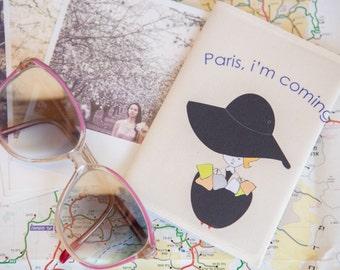 """Passport Cover """"Paris, I'm Coming"""""""