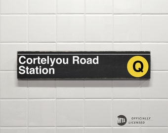 Cortelyou Road Station, Yellow Line - New York City Subway Sign - Hand Painted on Wood