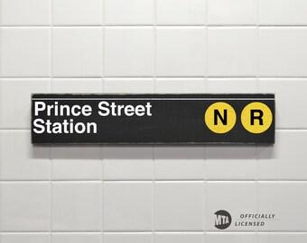 Prince Street Station - New York City Subway Sign - Wood Sign