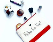 Make up bag XL / Follow Your Heart make up pouch / Red cosmetic bag / Canvas make up bag