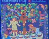 Quilted Memories Celebrations of Life by Mary Lou Weidman