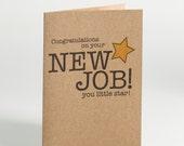 Congratulations New Job Card You Little Star
