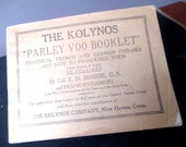 The Kolynos Parley Voo Booklet Practical French and German Phrases and How To  Pronounce Them For Soldiers 1918  WW1 Language Skills