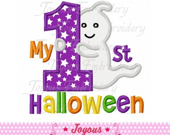 Instant Download My 1st Halloween With Ghost Applique Machine Embroidery Design NO:1785