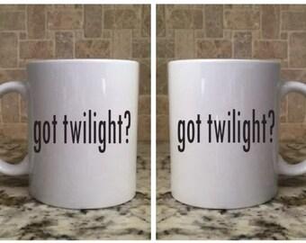 Ceramic Coffee Tea Mug 11oz White Funny got twilight?
