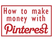 How to make money while Pinteresting