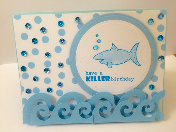 handmade birthday card shark birthday card boys birthday, Birthday card