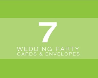 SET OF 7 Wedding Party Cards and Envelopes