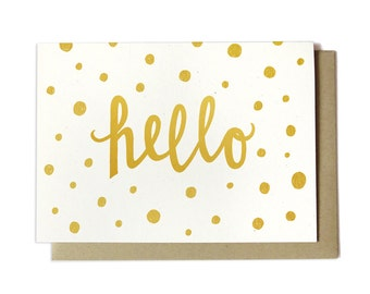 Hello Card - Hello Greeting Card - Hello Gold Dots - Long Distance Card - Thinking of You Card - Miss You Card
