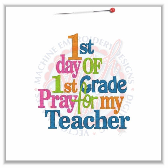 1st Day of First Grade Embroidered Girls Shirt - First Day of Preschool  - Back to School - Pray for my Teacher - Pre-K Kindergarten 1st 2nd