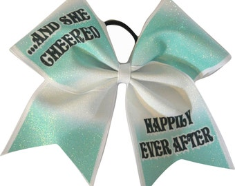 Cheer Bows - And She Cheered Happily Ever After Cheer Bow