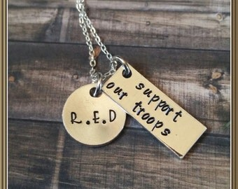 R.E.D. support our troops necklace, deployment,  military spouse, mother of soldier, military family, RED Fridays,  patriotic,  metal stamp